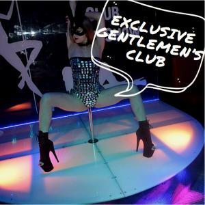EXCLUSIVE GENTLEMEN'S CLUB