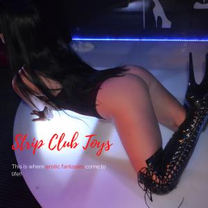 Strip Club Toys! xaremi