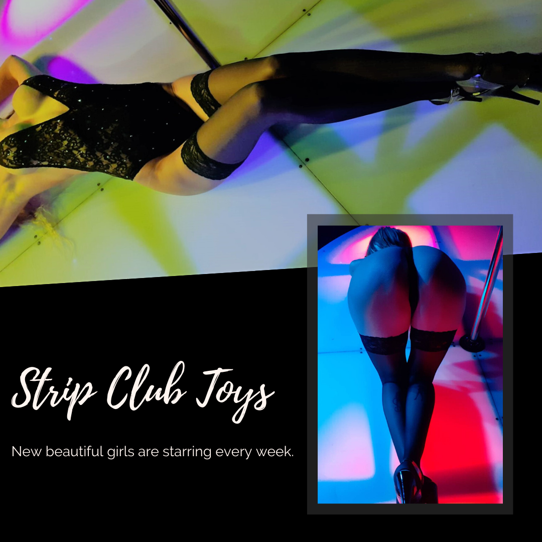 Strip Club Toys!