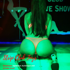 Striptease, lapdance, burlesque and private show